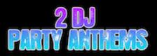 2 DJ Party Anthems logo