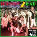 Johnny2bad (Tribute to UB40)