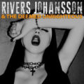 Rivers Johansson & The Deemed Unrighteous