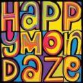 Happy Mondaze, the Happy Mondays tribute band