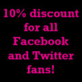 10% discount for all Facebook and Twitter fans