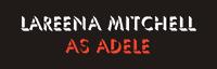 Lareena as Adele (Tribute to Adele) logo