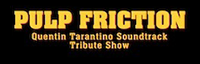 Pulp Friction (Tribute to Tarantino Movies) logo