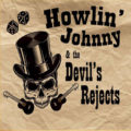 Howlin' Johnny & The Devils Rejects