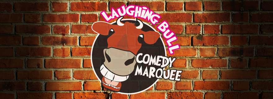 The Laughing Bull Comedy Marquee