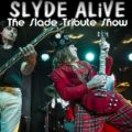 Slyde Alive - a tribute to Slade