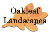 Oakleaf Landscapes