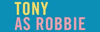 Tony As Robbie (Tribute to Robbie Williams) logo